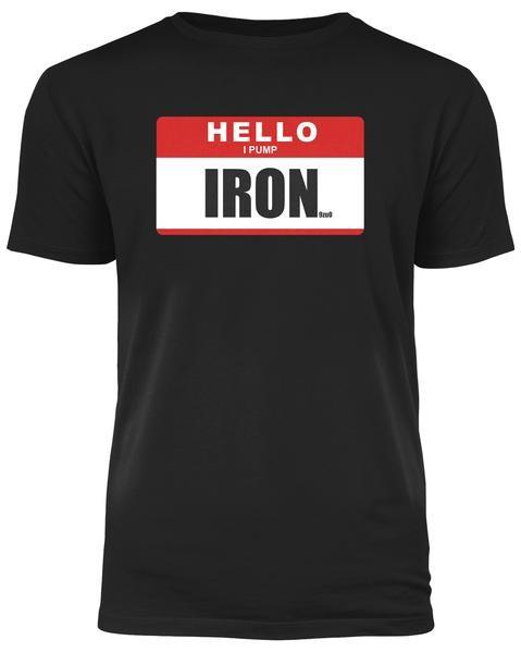 Hello I Pump Iron - Schwarzes Herren T-Shirt
